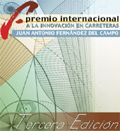 "Convened the third edition of the ""International Award for Innovation in Highway Juan Antonio Fernández del Campo"
